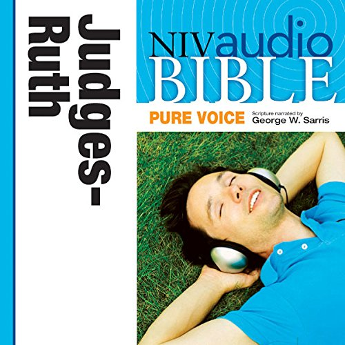 NIV Audio Bible, Pure Voice: Judges and Ruth audiobook cover art