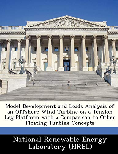 Model Development and Loads Analysis of an Offshore Wind Turbine on a Tension Leg Platform with a Comparison to Other Floating Turbine Concepts
