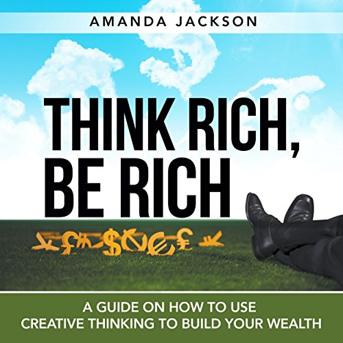 Think Rich, Be Rich cover art