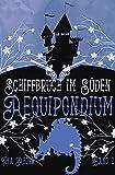 Aequipondium: Schiffbruch im Süden