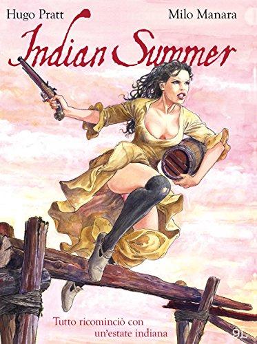 Indian Summer – Tutto ricominciò con un'estate indiana (9L) (Italian Edition)