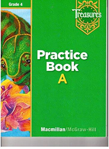 Practice Book A Grade 4 (Treasures) (Treasures)