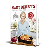 Mary Berry's Christmas Collection: Over 100 of My Fabulous Recipes and Tips for a Hassle-free Festive Season: Over 100 fabulous recipes and tips for a hassle-free festive season