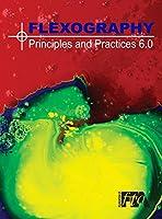 Flexography: Principles & Practices 6.0: FP&P 6.0