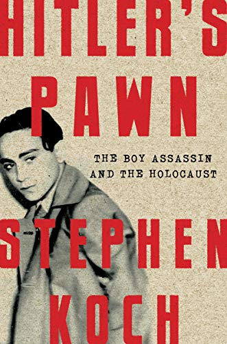 Image of Hitler's Pawn: The Boy Assassin and the Holocaust