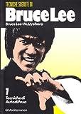 Bruce Lee: tecniche segrete. Tecniche di autodifesa (Vol. 1)