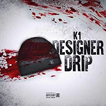 Designer Drip