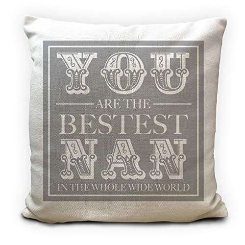 Mothers Day Gift Best Nan Cushion Cover - You Are The Best - 16 inches 40 cm
