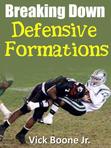 Breaking Down Defensive Formations (English Edition)