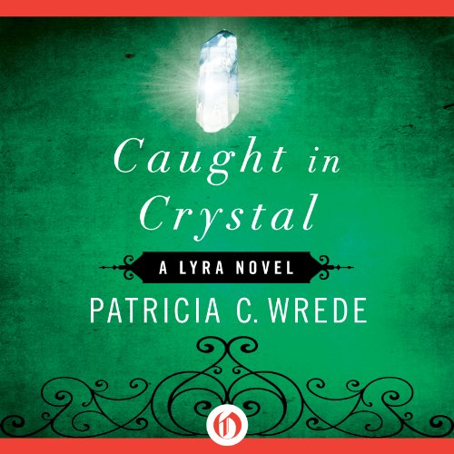 Caught in Crystal audiobook cover art
