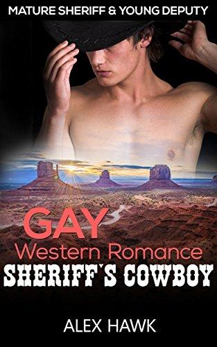 Gay Western Romance: Sheriff's Cowboy: Mature Sheriff & Young Deputy