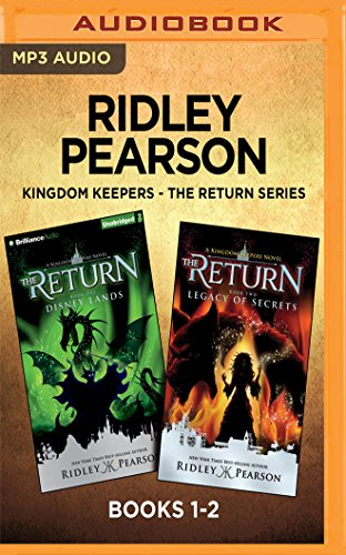 Ridley Pearson Kingdom Keepers - The Return Series: Books 1-2: Disney Lands & Legacy of Secrets