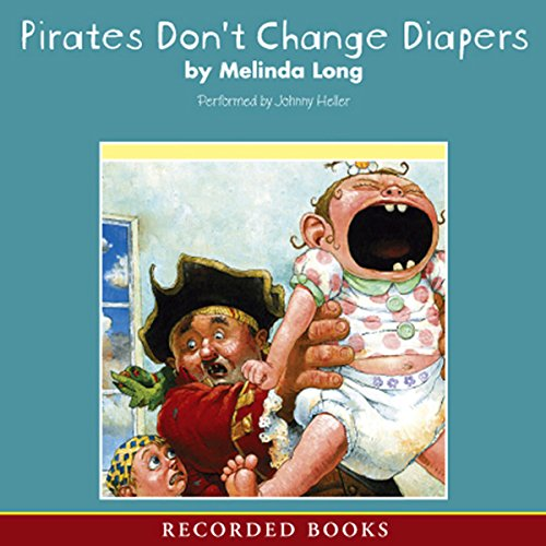 Pirates Don't Change Diapers audiobook cover art