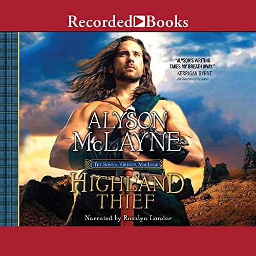 Highland Thief: Sons of Gregor MacLeod, Book 5