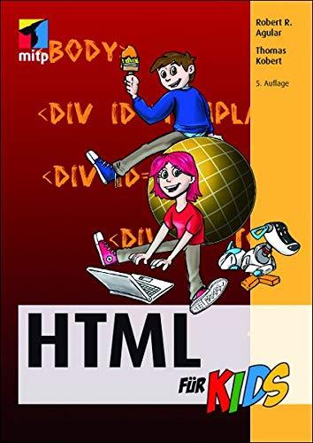 HTML für Kids (mitp für Kids)