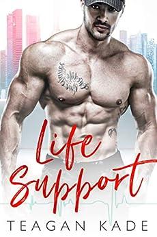 Life Support (American Heroes) by [Teagan Kade, Sennah Tate]