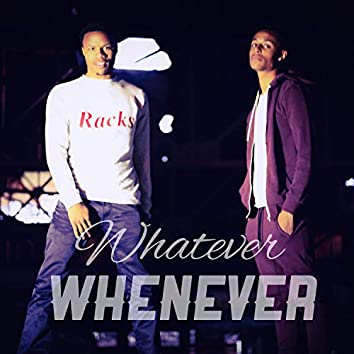WhatEverWhenEver (feat. Mason DiCaprio)