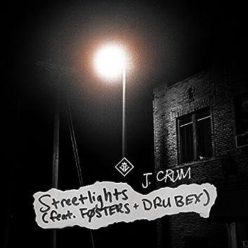 Streetlights (feat. Fosters & Dru Bex)