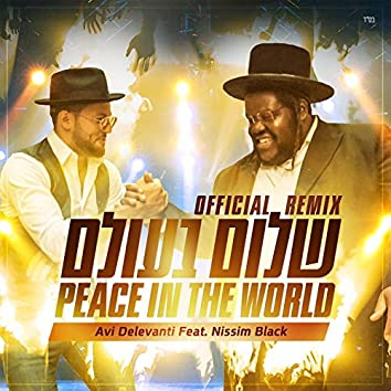 Peace in the World (feat. Nissim Black) [Remix]
