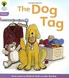 Oxford Reading Tree: Level 1+: Floppy's Phonics: The Dog Tag