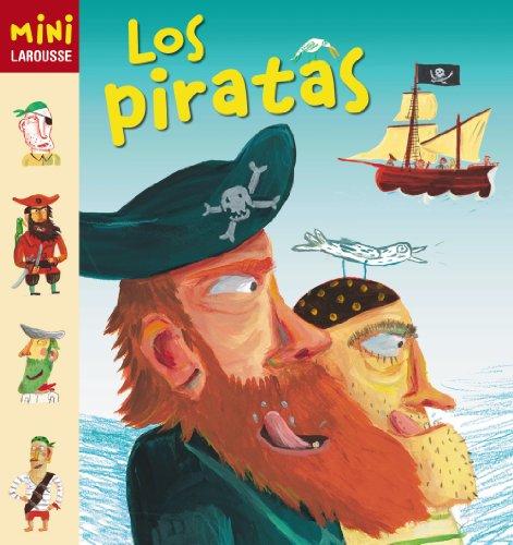 Los Piratas (Larousse - Infantil / Juvenil - Castellano - A Partir...