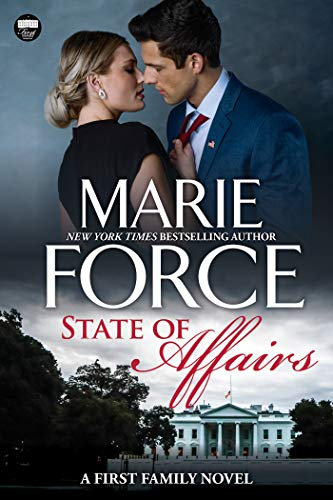 State of Affairs: A First Family Novel by [Marie Force]