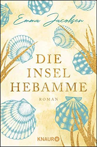 Die Inselhebamme: Roman