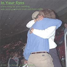 In Your Eyes: A Love Song for Your Wedding with AC