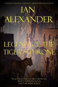 Legend of the Tiger's Throne by [Ian Alexander, Joshua Graham]