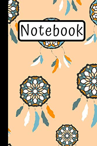 Notebook: Colorful Dream Catcher Journal / Records, Meanings & Symbols / Mandala Design / (6X9)