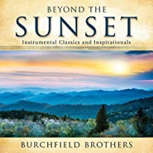Beyond the Sunset by Burchfield Brothers (2012-07-24)