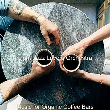 Music for Organic Coffee Bars