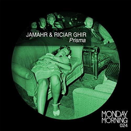 Jamahr & Riciar Ghir