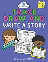 Trace, Draw, and Write A Story