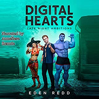 Digital Hearts     Late Night Ambitions              By:                                                                                                                                 Eden Redd                               Narrated by:                                                                                                                                 Anneliese Rennie                      Length: 7 hrs and 27 mins     Not rated yet     Overall 0.0