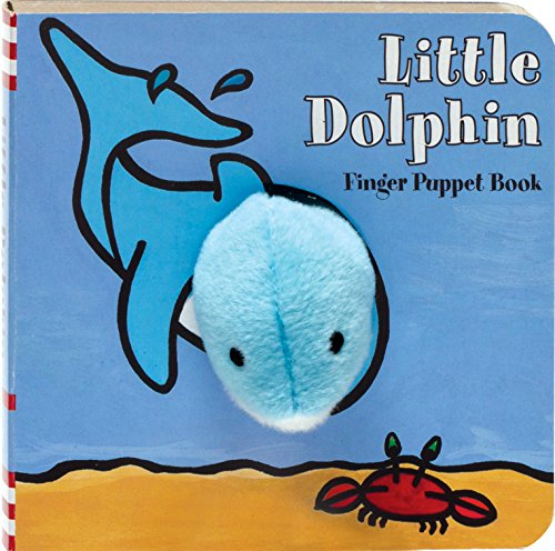 Little Dolphin Finger Puppet Book: (finger Puppet Book for Toddlers and Babies, Baby Books for First Year, Animal Finger Puppets)