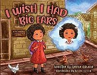 I Wish I Had Big Ears