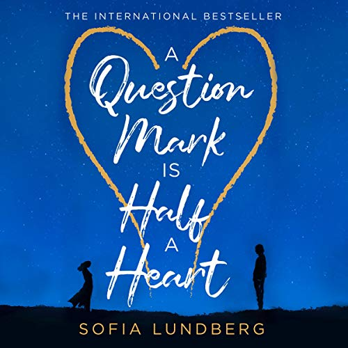 A Question Mark Is Half a Heart  By  cover art