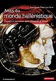 Atlas du monde hellénistique. Pouvoir et territoires après Alexandre le Grand (Atlas Mémoires) - Format Kindle - 15,99 €