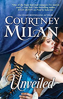Unveiled by [Courtney Milan]
