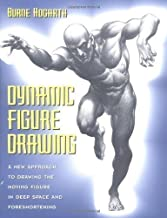Dynamic Figure Drawing: A New Approach to Drawing the Moving Figure in Deep Space and Foreshortening (Practical Art Books) by Hogarth, Burne (1984) Paperback