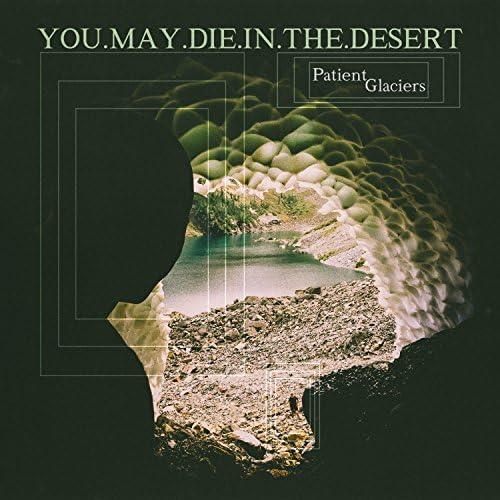 You.May.Die.In.The.Desert