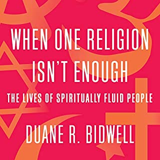 When One Religion Isn't Enough audiobook cover art