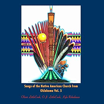 Songs of the Native American Church from Oklahoma, Vol. 5