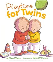 Playtime for Twins by Ellen Weiss(2012-06-12)
