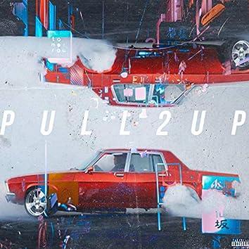 Pull Up, Pt. 2