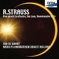 R.シュトラウス:「ツァラトゥストラはかく語りき」「ドン・ファン」「ばらの騎士」組曲