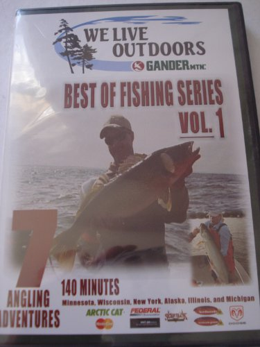 We Live Outdoors Gander Mtnc. Best of Fishing Series Vol. 1 *** Seven Angling Adventures