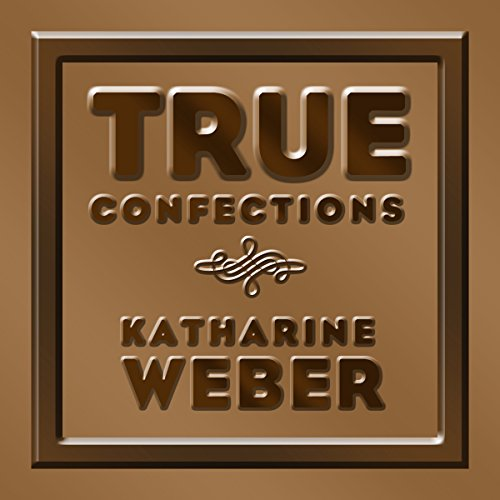 True Confections audiobook cover art