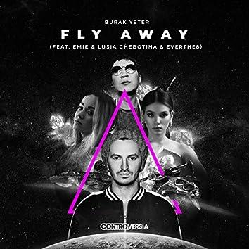Fly Away (feat. Emie, Lusia Chebotina & Everthe8)